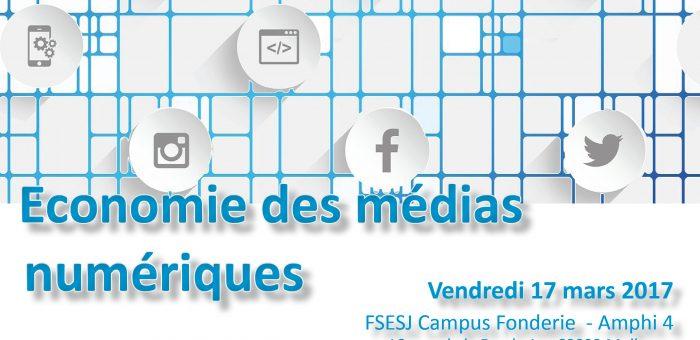 """17/03/2017 – Journée d'étude """"Économie des médias numériques"""""""