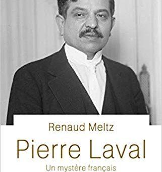 Parution – R. Meltz, «Pierre Laval»