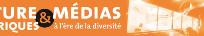 Colloque – Culture et médias numériques à l'ère de la diversité – 3-5 décembre 2014